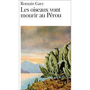Livre Les Oiseaux vont mourir au Pérou – Romain Gary