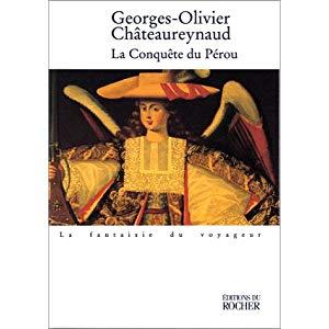 Livre La conquête du Pérou – Chateaureynaud